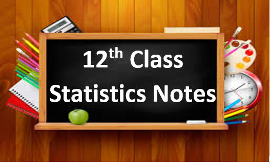 Free Download 12th Class Statistics Notes