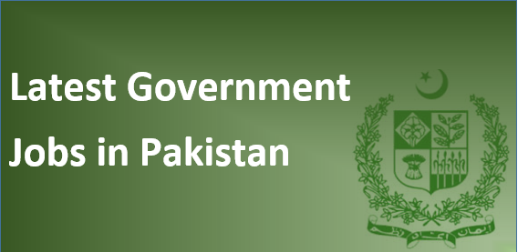 Latest Government New Jobs in Pakistan 2020