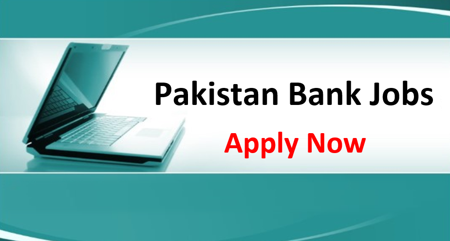 Pakistan Bank Jobs in Pakistan